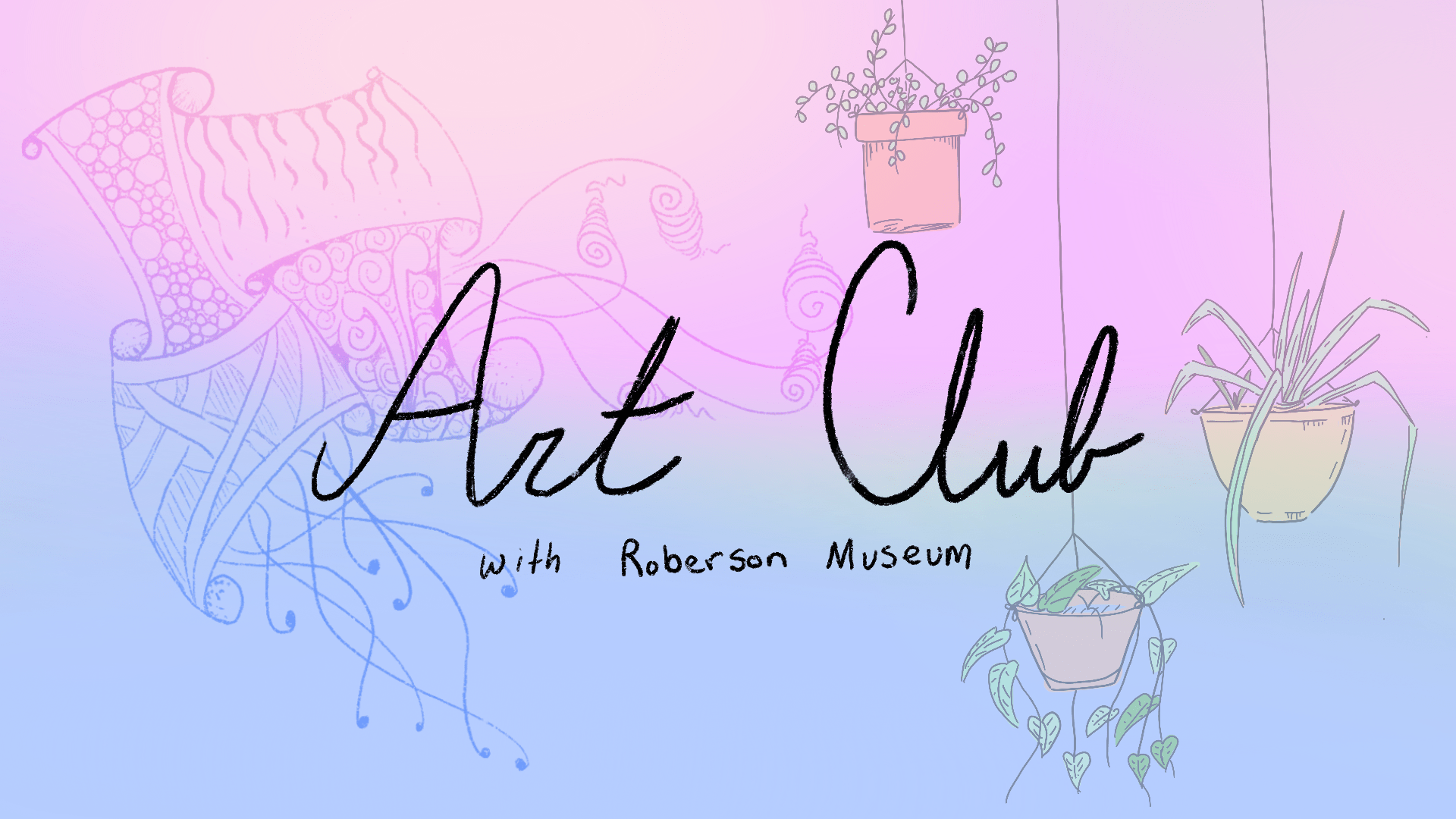 Art Club with Roberson Museum