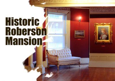 Historic Roberson Mansion image 400x284 - Exhibitions
